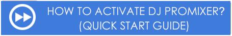 DJ ProMixer Quick Start Guide