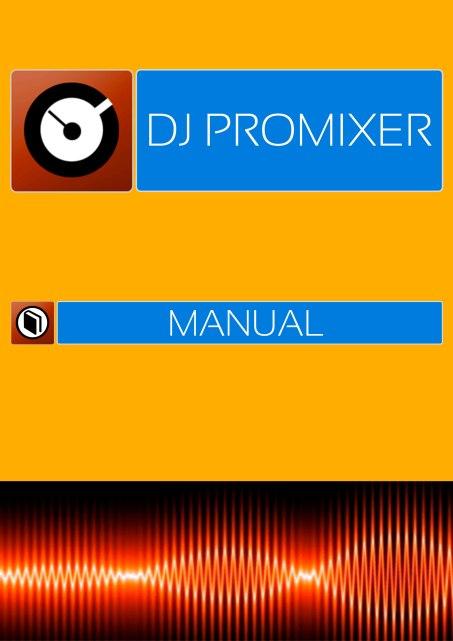 DJ ProMixer Manual