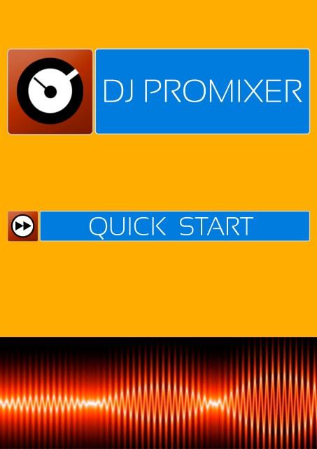 DJ ProMixer Quick Start